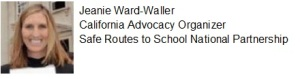 Presenter: Jeanie Ward-Waller, Safe Routes to School National Partnership