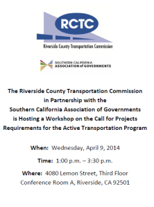 April 9th RCTC - Call for Projects - Active Transportation Program